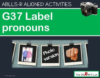 ABLLS-R ALIGNED ACTIVITIES G37 Label pronouns-Photo Version