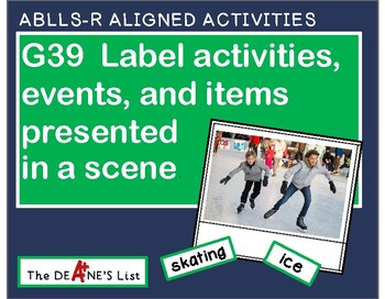 ABLLS-R ALIGNED ACTIVITIES G39 Label events in a scene Photo Version