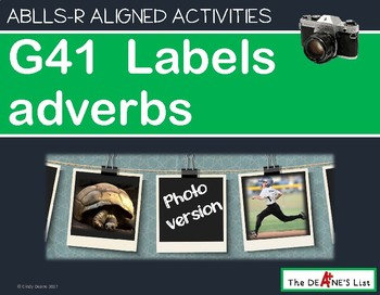 ABLLS-R ALIGNED ACTIVITIES G41 Label adverbs- Photo Version