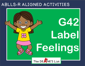 ABLLS-R ALIGNED ACTIVITIES G42 Label feelings