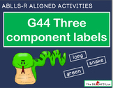ABLLS-R ALIGNED ACTIVITIES G44 Three component labels