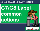 ABLLS-R ALIGNED ACTIVITIES G7/G8 Label common actions