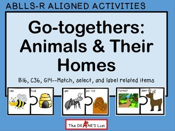 ABLLS-R ALIGNED ACTIVITIES C36 Go-Togethers Animals and their Homes