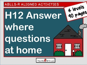 """ABLLS-R  ALIGNED ACTIVITIES H12 Intraverbal """"where"""" questi"""