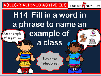 ABLLS-R  ALIGNED ACTIVITIES H14  Fill in a word to name an example of a class