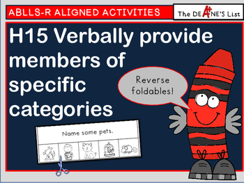 ABLLS-R  ALIGNED ACTIVITIES H15 Verbally provide members of specific categories