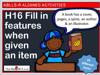 ABLLS-R ALIGNED H16 Fill in features when given an item