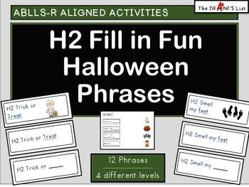 ABLLS-R ALIGNED H2 Fill in Fun Halloween Phrases
