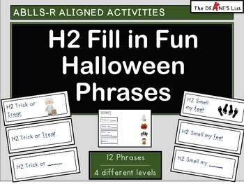 ABLLS-R ALIGNED ACTIVITIES H2 Fill in Fun Halloween Phrases