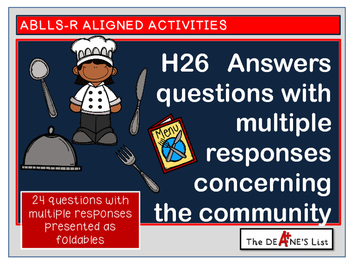 ABLLS-R ALIGNED  ACTIVITIES H26  Multiple response questions about the community