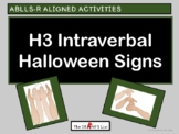 ABLLS-R ALIGNED H3 Intraverbal Halloween Signs