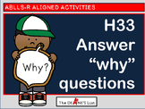 ABLLS-R ALIGNED H33 Answer why questions