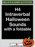 ABLLS-R ALIGNED H4 Intraverbal Halloween Sounds with a foldable