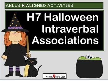 ABLLS-R ALIGNED ACTIVITIES H7 Halloween Intraverbal Associations