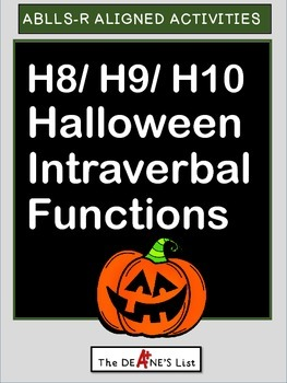 ABLLS-R ALIGNED ACTIVITIES H8/ H9/ H10 Halloween Intraverbal Functions