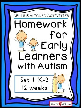 ABLLS-R ALIGNED ACTIVITIES Homework for Early Learners with Autism Set 1 by The Deane's List