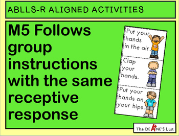 ABLLS-R ALIGNED ACTIVITIES M5 Follows group instructions