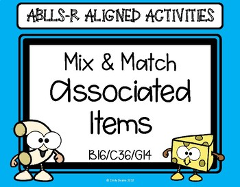 ABLLS-R ALIGNED ACTIVITIES Mix and Match Associated Items