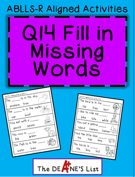 ABLLS-R ALIGNED ACTIVITIES Q14 Fill in missing words