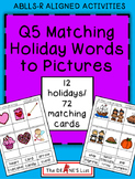 ABLLS-R ALIGNED ACTIVITIES Q5 Matching Holiday Words to Pictures