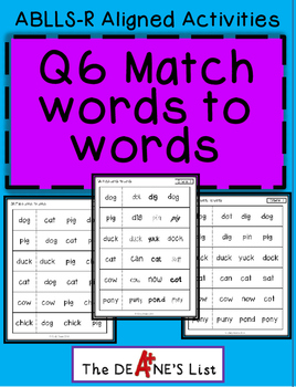 ABLLS-R ALIGNED ACTIVITIES Q6 Match words to words