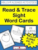ABLLS-R ALIGNED ACTIVITIES Read and Trace Sight Word Cards