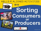 ABLLS-R ALIGNED ACTIVITIES Sorting Consumers or Producers- Photo Version