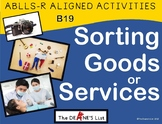 ABLLS-R ALIGNED ACTIVITIES Sorting Goods or Services- Photo Version