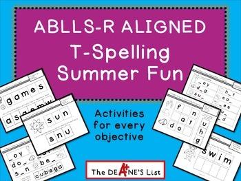 ABLLS-R ALIGNED ACTIVITIES T-Spelling Activities Summer Fun
