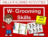 ABLLS-R ALIGNED ACTIVITIES W- Grooming Skills