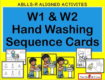 ABLLS-R  ALIGNED ACTIVITIES W3 and W4 Hand Washing Sequence Cards