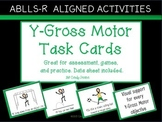 ABLLS-R ALIGNED ACTIVITIES Y-Gross Motor Task Cards (with SymbolStix)