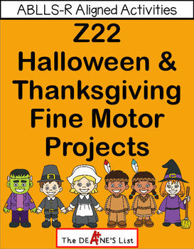 ABLLS-R ALIGNED ACTIVITIES Z22 Halloween & Thanksgiving Fine Motor Projects