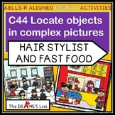 ABLLS-R ALIGNED DIGITAL PRODUCTS C44 Locate objects at fast food or hairstylist