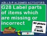 ABLLS-R ALIGNED G28 Label parts of items which are missing or incorrect