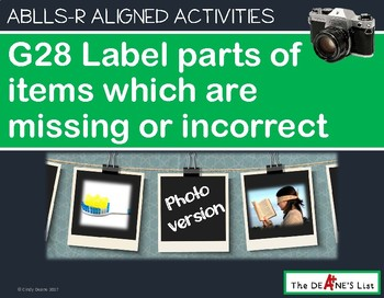 ABLLS-R ALIGNED G28 Label parts which are missing or incorrect Photo Version