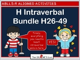 ABLLS-R ALIGNED BUNDLE H Intraverbal Objectives 26-49