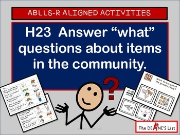 """ABLLS-R ALIGNED H23 Answer """"what"""" questions about the community w/SymbolStix"""