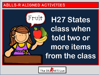 ABLLS-R ALIGNED H27 States class when told two or more items from the class