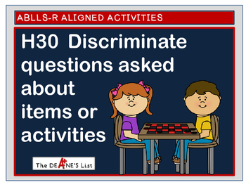 ABLLS-R  ALIGNED H30 Discriminate questions asked about items or activities