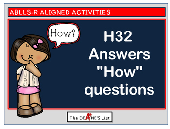 """ABLLS-R ALIGNED H32 Answers """"how"""" questions"""