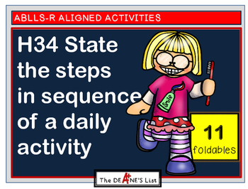 ABLLS-R ALIGNED  H34 State the steps in sequence of a daily activity