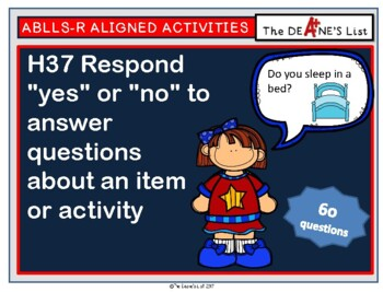 ABLLS-R ALIGNED H37 Answer yes/no questions about an item or activity