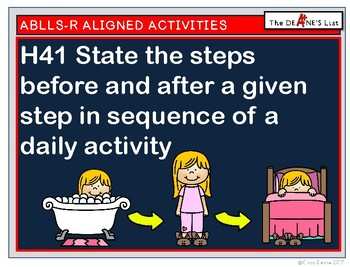 ABLLS-R ALIGNED H41 State the steps before & after in a sequence