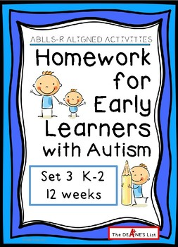 ABLLS-R ALIGNED ACTIVITIES Homework for Early Learners with Autism Set 3