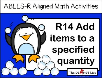 ABLLS-R ALIGNED MATH ACTIVITIES R14 Add items to given quantity-Winter Edition
