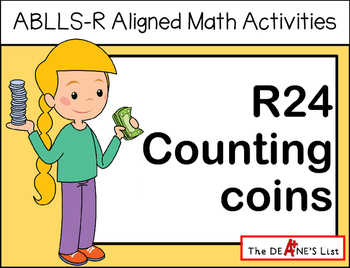 ABLLS-R ALIGNED MATH ACTIVITIES R24 Counting coins