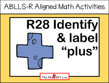 "ABLLS-R ALIGNED MATH ACTIVITIES R28 Identify & label ""plus"""
