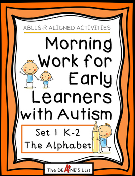ABLLS-R ALIGNED Morning Work for Early Learners with Autism-The Alphabet