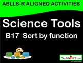 ABLLS-R ALIGNED WORKBOXES B17 Science tools- Sorting by function